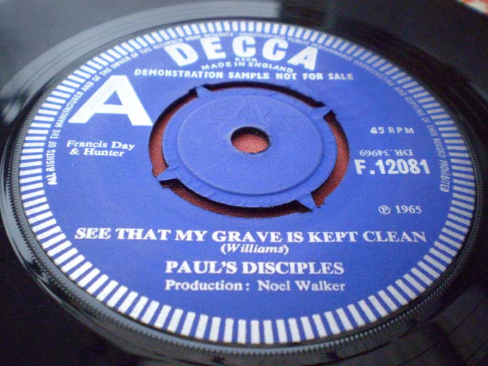 Paul's Disciples - See That My Grave Is Kept Clean